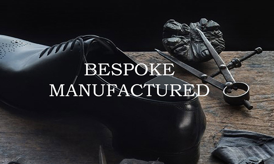 Bespoke manufactured